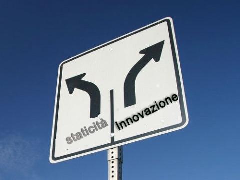 La scelta tra staticità e innovazione per la crescita