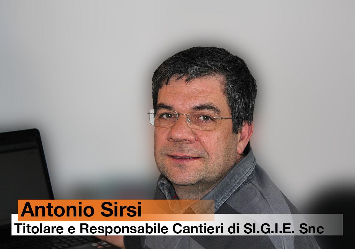 Antonio Sirsi - titolare e responsabile cantieri di Sigie