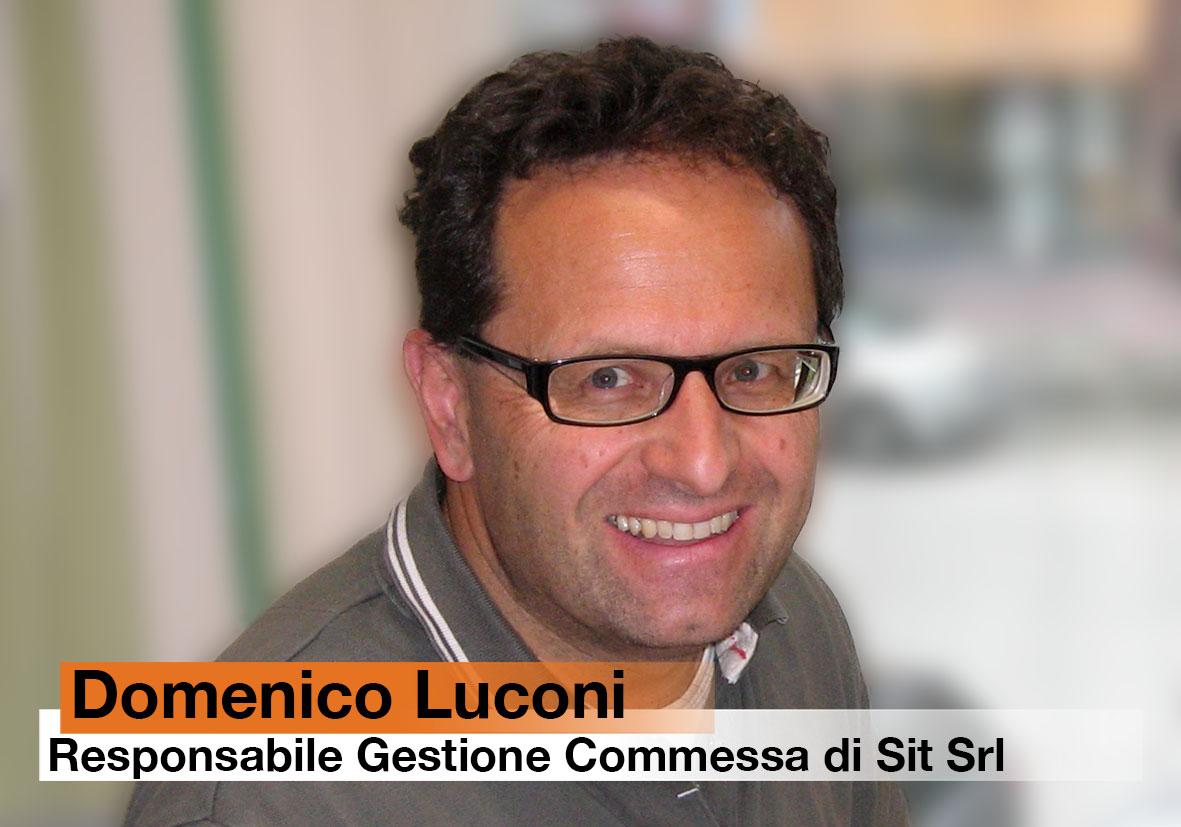 Domenico Luconi - Resp. Controllo Commessa di Sit Srl